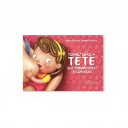 Imagem - Livro Infantil: Tchau Tchau Tetê, que maravilhoso te conhecer cód: 2547