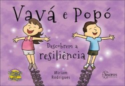 Livro Infantil: Vavá e Popó Descobrem a Resiliência