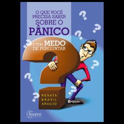Imagem - Livro: O Que Você Precisa Saber Sobre o Pânico e tem Medo de Perguntar cód: 804
