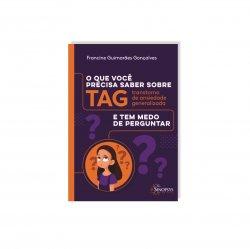 Imagem - Livro: O que você precisa saber sobre TAG e tem medo de perguntar cód: 2420