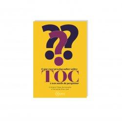 Imagem - Livro: O que você precisar saber sobre TOC e tem medo de perguntar cód: 1890