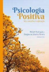 Imagem - Livro Psicologia Positiva: Dos conceitos à aplicação cód: 2210