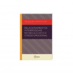 Imagem - Livro: Relacionamentos Interpessoais no Século XXI e o Stress Emocional cód: 2478