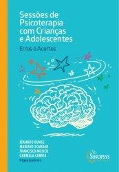 Imagem - Livro: Sessões de Psicoterapia com Crianças e Adolescentes: Erros e Acertos cód: 783