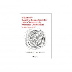 Imagem - Livro: Tratamento Cognitivo-comportamental Para O Transtorno de Ansiedade Generalizada cód: 2512