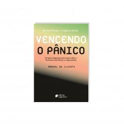 Imagem - Livro: Vencendo O Pânico - Terapia Integrativa Para Quem Sofre O Transtorno De Pânico E A Agorafobia (manual Do Cliente) cód: 2500