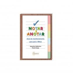 Imagem - Notar e Anotar: Guia de Monitoramento para Pais e Filhos cód: 2473