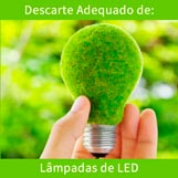 Imagem - Como é feito o descarte adequado de Lâmpadas LED