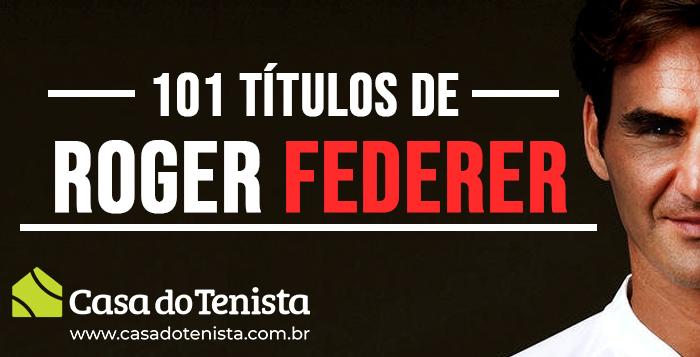 Imagem - Os 101 títulos do gigante Roger Federer