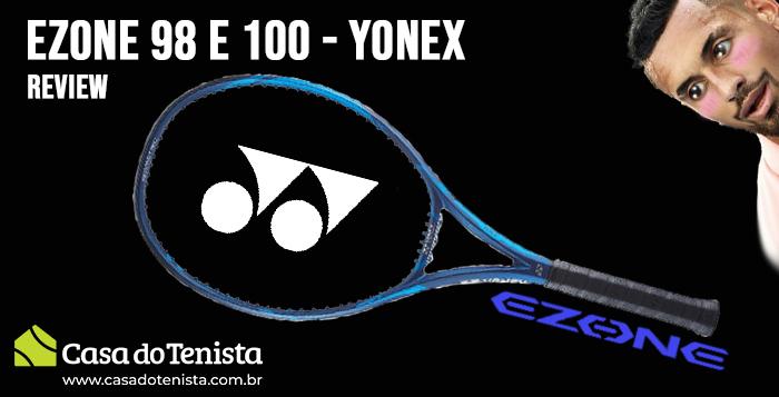 Imagem - Review: Raquete Yonex Ezone 98 e 100