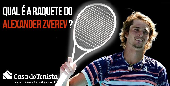 Imagem - Qual a raquete do Alexander Zverev ?
