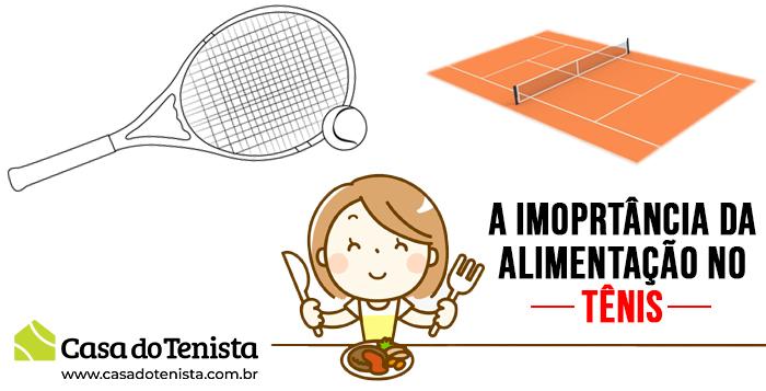 Imagem - Qual a importância da alimentação para jogar Tênis ?