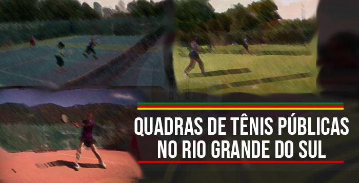 Imagem - Quadras públicas para jogar tênis no Rio Grande do Sul