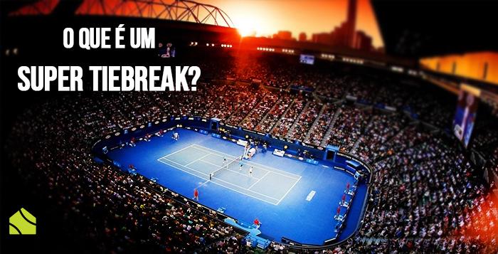 Imagem - O que é um super tiebreak no tênis?