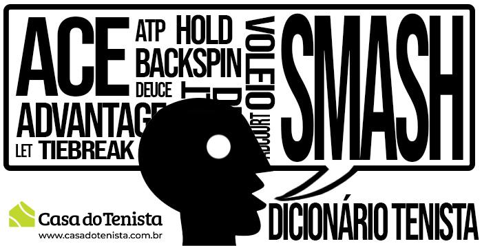 Imagem - Dicionário do Tênis: os termos mais usados