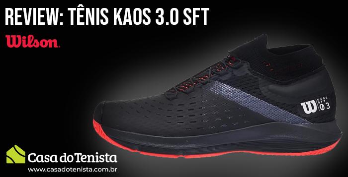 Imagem - Review: Tênis Wilson Kaos 3.0 SFT - Casa do Tenista