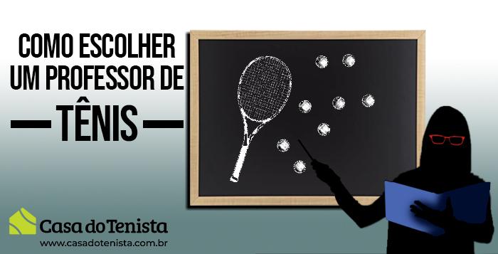 Imagem - Como escolher um professor de Tênis ?