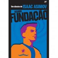Issac Asimov: Segunda Fundação