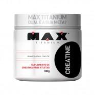 Imagem - Creatina Max Titanium 100g cód: MKP001541000011