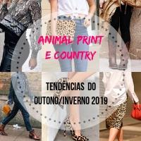f7933b19dd Animal Print e Country - Como combinar com o estilo do Outono Inverno 2019  O Animal Print é uma das tendências da moda da Coleção Outono Inverno 2019.