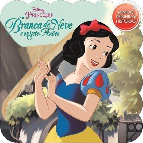 Minhas Primeiras Histórias Disney - Branca de Neve e os Sete Anões