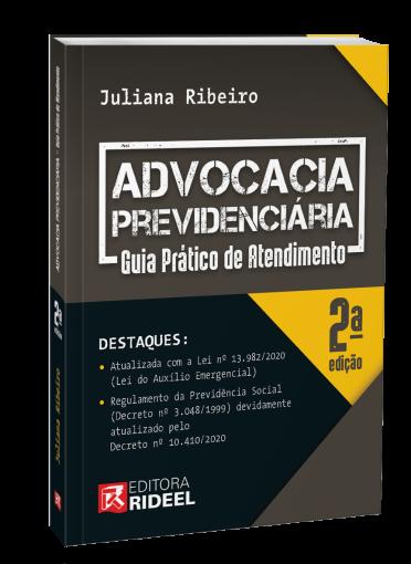 Advocacia Previdenciária - Guia Prático de Atendimento 2ª edição