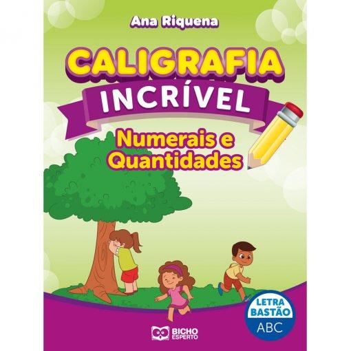 Caligrafia Incrível Letra Bastão - Numerais e Quantidades