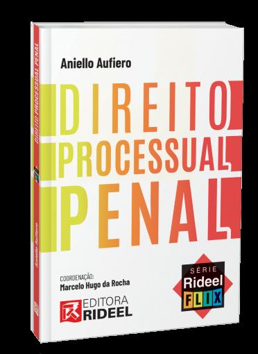 Direito Processual Penal - Série Rideel Flix - 1ª edição