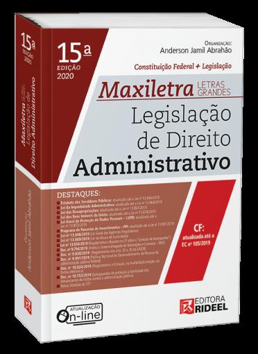 Legislação de Direito Administrativo - MAXILETRA - Constituição Federal + Legislação
