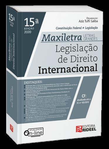 Legislação de Direito Internacional - MAXILETRA - Constituição Federal+Legislação - 2020