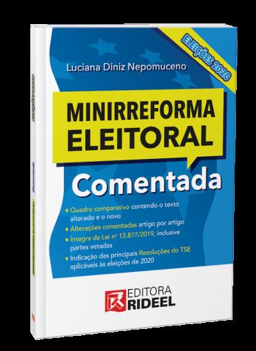 Minirreforma Eleitoral Comentada Eleições - 1ª edição