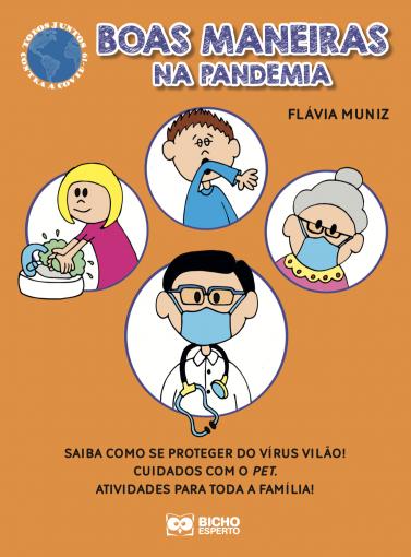 Todos Juntos Contra a Covid 19 - Boas Maneiras na Pandemia