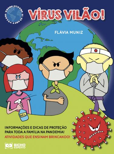 Todos Juntos Contra a Covid 19 - Vírus Vilão!