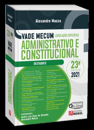 Vade Mecum Administrativo e Constitucional - Legislação Específica - 23ª edição