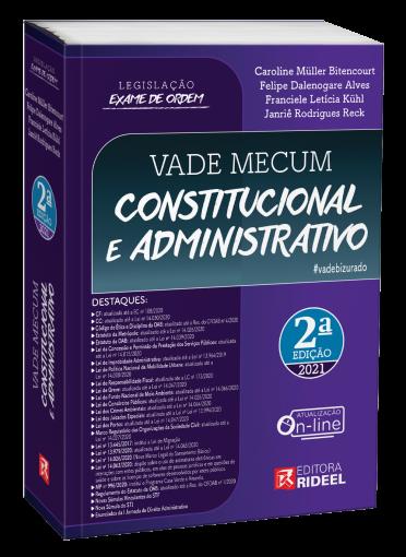 Vade Mecum Constitucional e Administrativo - Legislação Exame de Ordem - 2ª edição