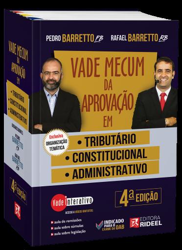 Vade Mecum da Aprovação em: Tributário, Constitucional e Administrativo - 4ª edição