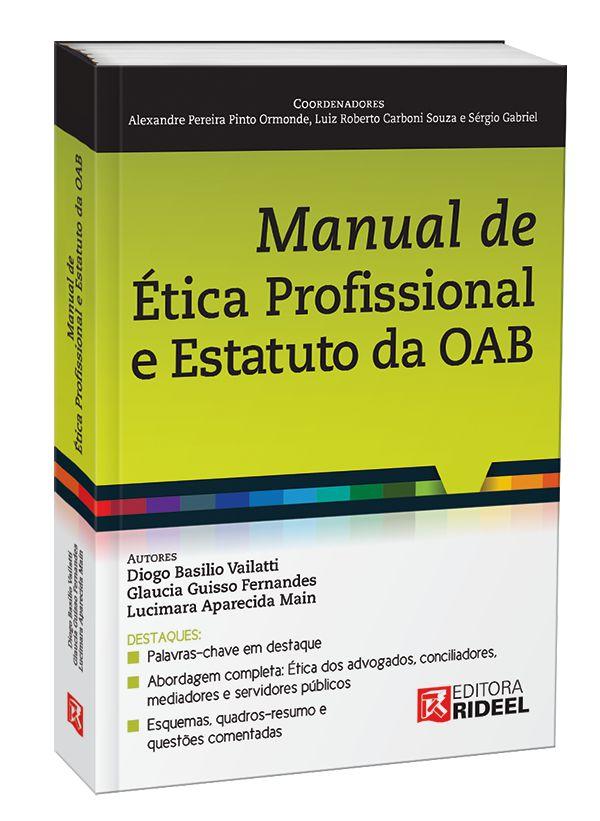 Imagem - Manual de Ética Profissional e Estatuto da OAB 1ED cód: 9788533952706