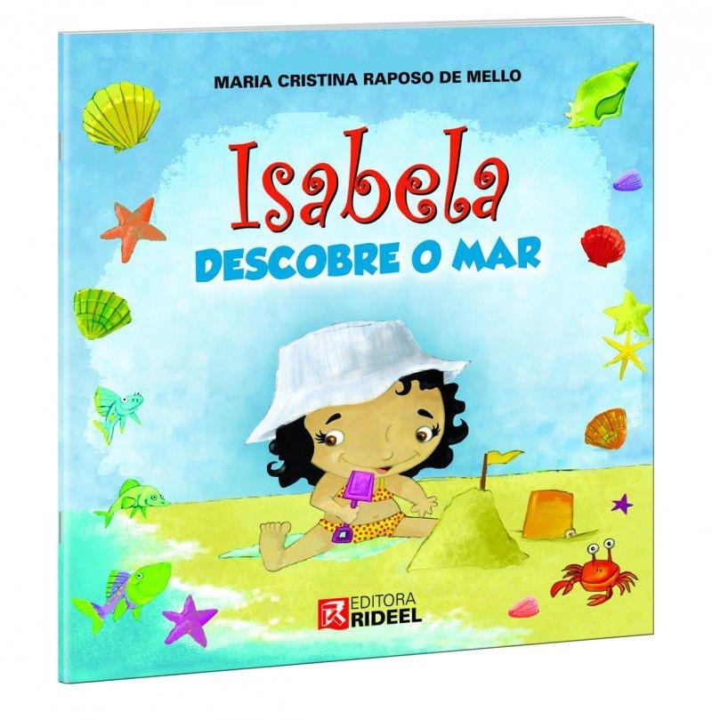 Imagem - Isabela Descobre o Mar cód: 9788533919747