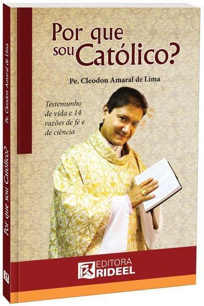 Imagem - Por Que Sou Católico? cód: 9788533921856