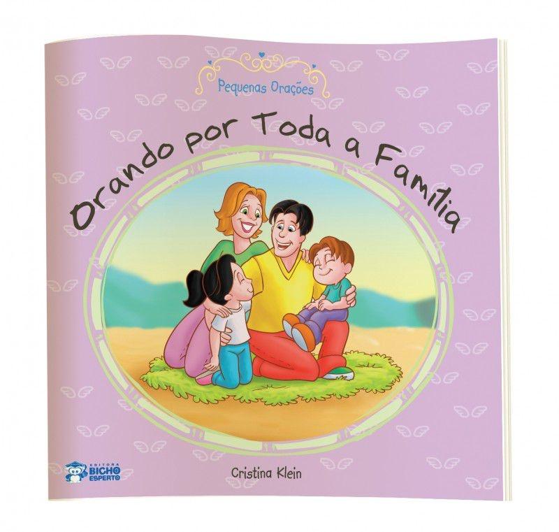 Imagem - Pequenas Orações - Orando Por Toda a Família - 9788533926608