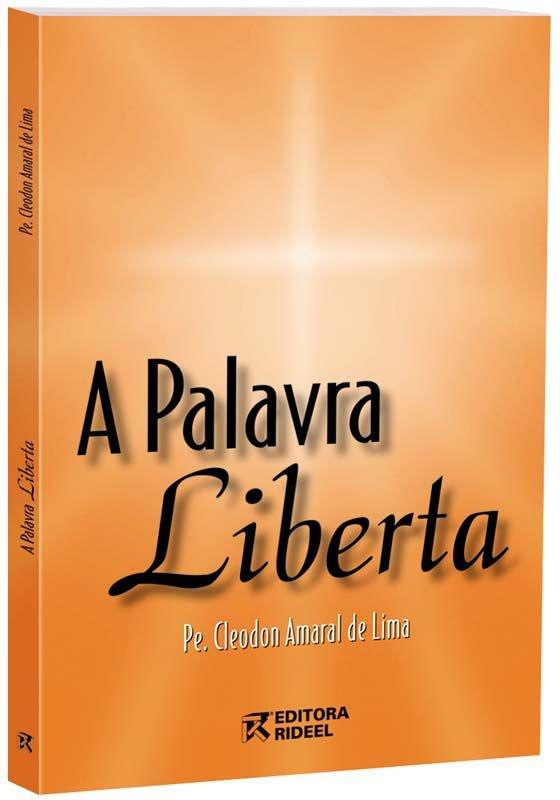 Imagem - A Palavra Liberta - (bilíngue - espanhol, português) cód: 9788533927063