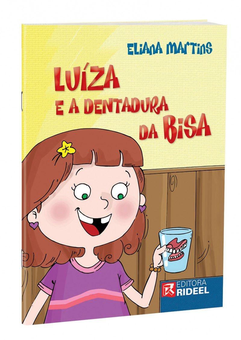 Imagem - Luíza e a Dentadura da Bisa cód: 9788533931176