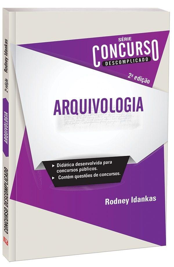 Imagem - Concurso Descomplicado - Arquivologia  cód: 9788533931763