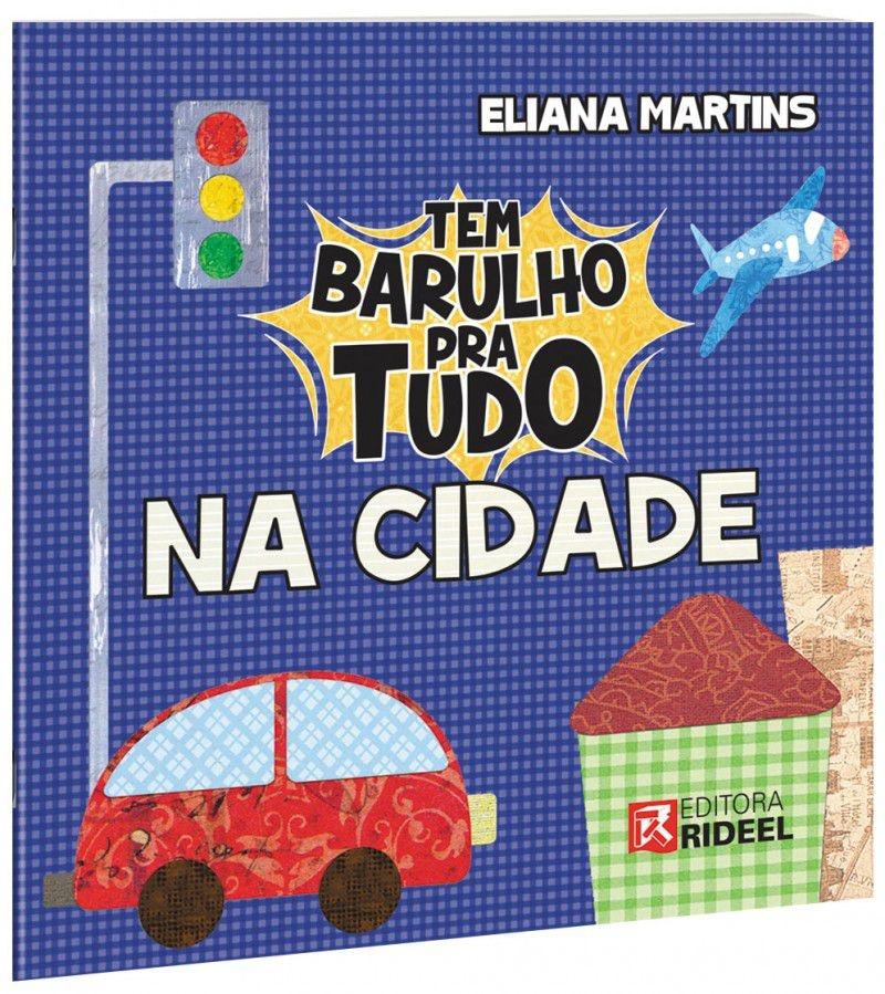 Imagem - Tem Barulho pra Tudo - Na Cidade cód: 9788533934580