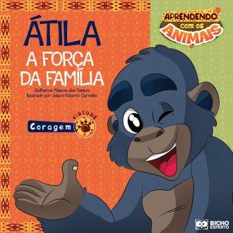 Imagem - Aprendendo com os Animais - Átila - A Força da Família cód: 9788533929470
