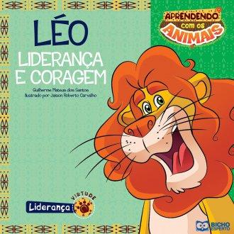 Imagem - Aprendendo com os Animais - Léo - Liderança e Coragem cód: 9788533929500