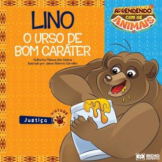 Imagem - Aprendendo com os Animais - Lino - O Urso de Bom Caráter  cód: 9788533929517