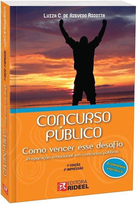 Imagem - Concurso Público - Como vencer esse Desafio - Preparação Emocional  cód: 9788533927285
