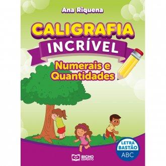 Imagem - Caligrafia Incrível Letra Bastão - Numerais e Quantidades cód: 9786557381168