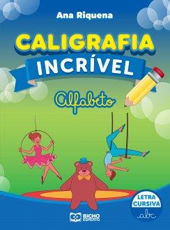 Imagem - Caligrafia Incrível Letra Cursiva - Alfabeto cód: 9786557381199